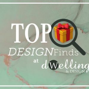 TOP HOLIDAY DESIGNFINDS